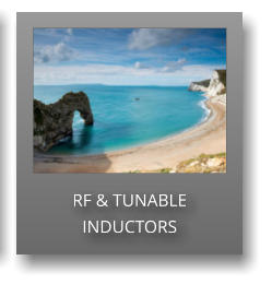 RF & TUNABLE INDUCTORS
